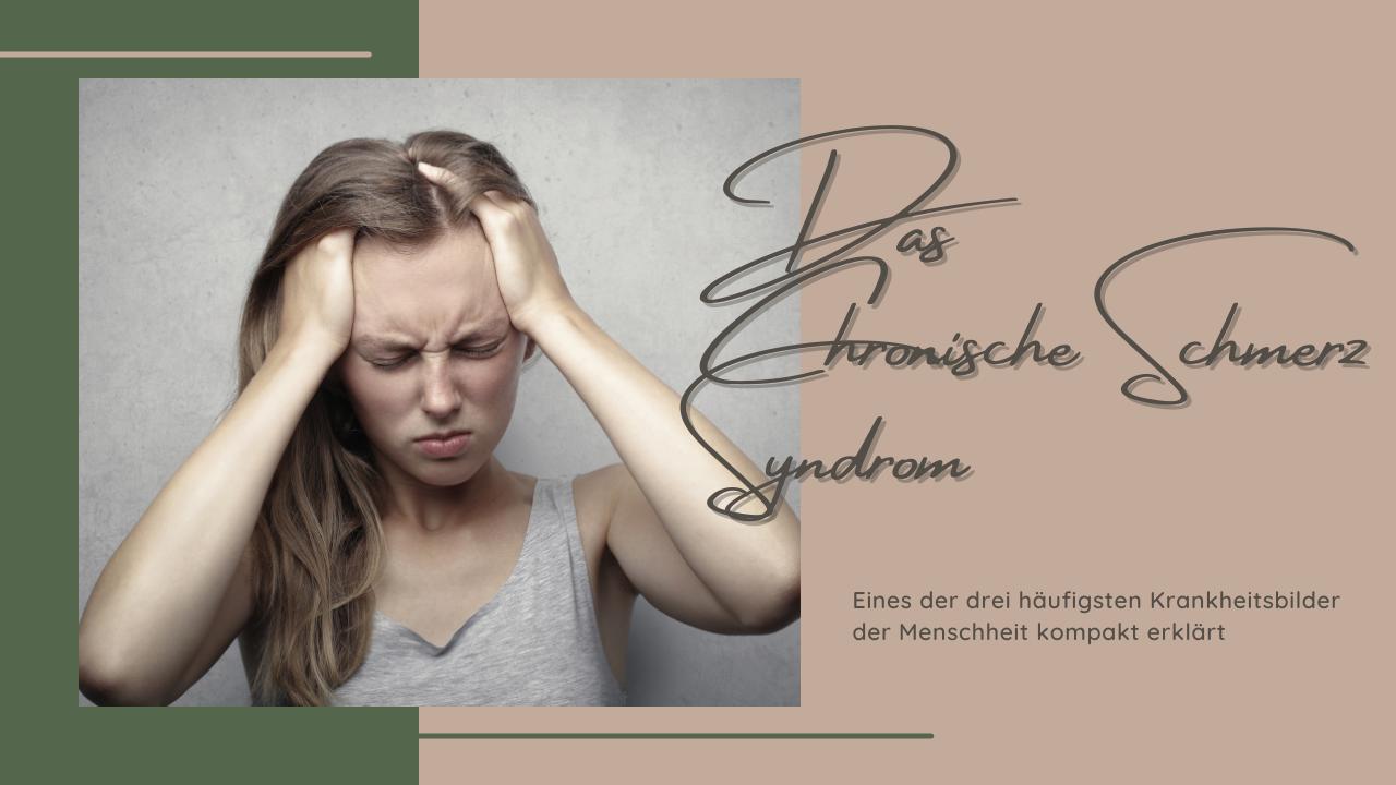 Prüfungsvorbereitung – Das Chronische Schmerzsyndrom kompakt erklärt